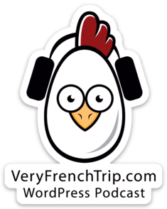 Podcast WordPress Very French Trip